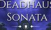Deadhaus Sonata [CPS] Many GEOs, Рейтинг 1.4, Cookie 90, Холд 54.9, eCPC 0.02, Тариф - Game Purchase 28.00